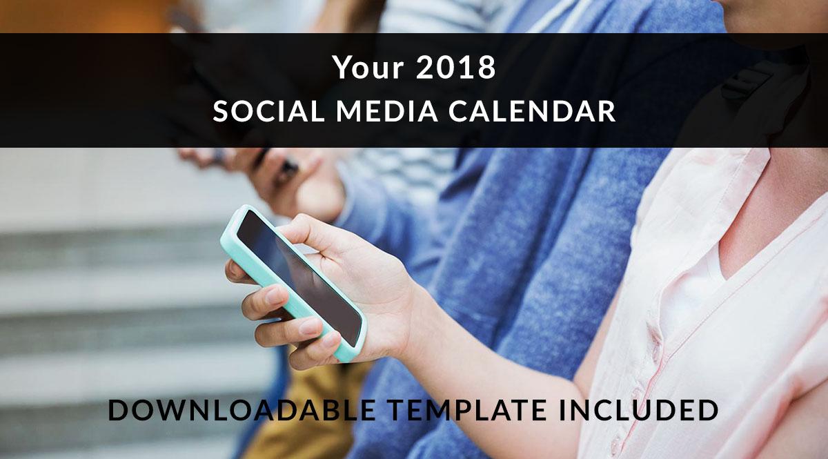 Your 2018 Social Media Calendar