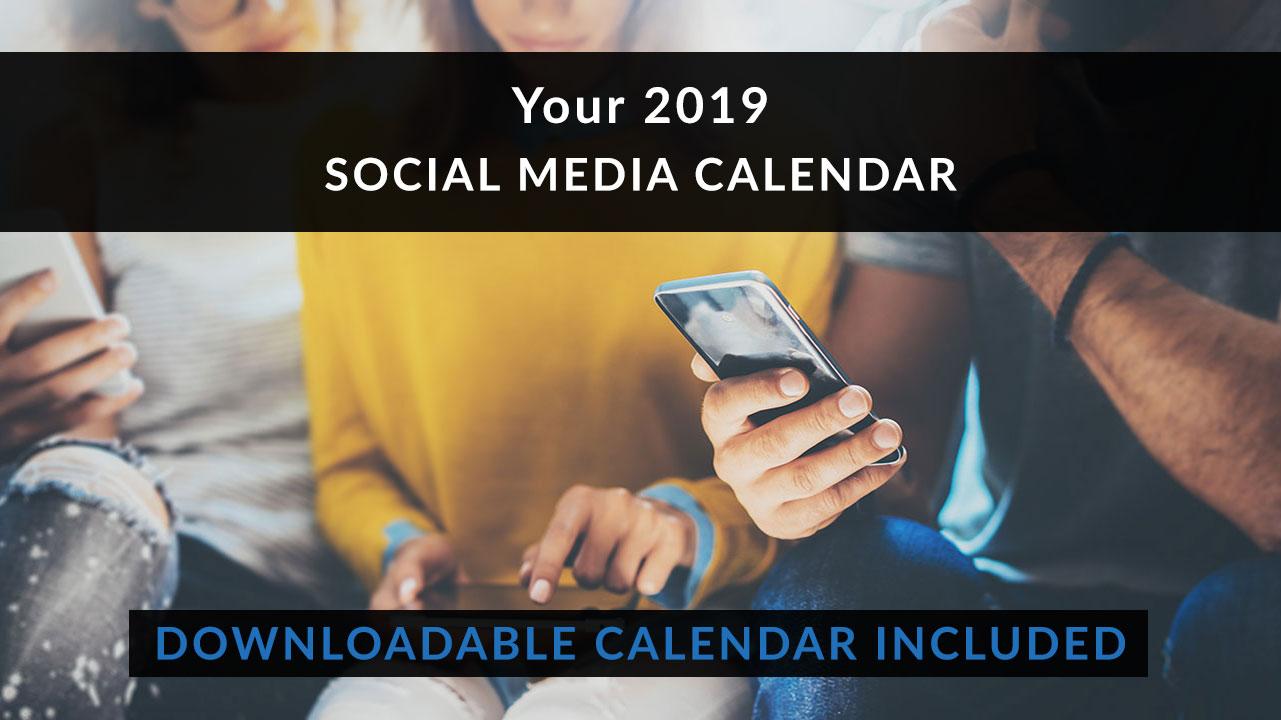 Your 2019 Social Media Calendar