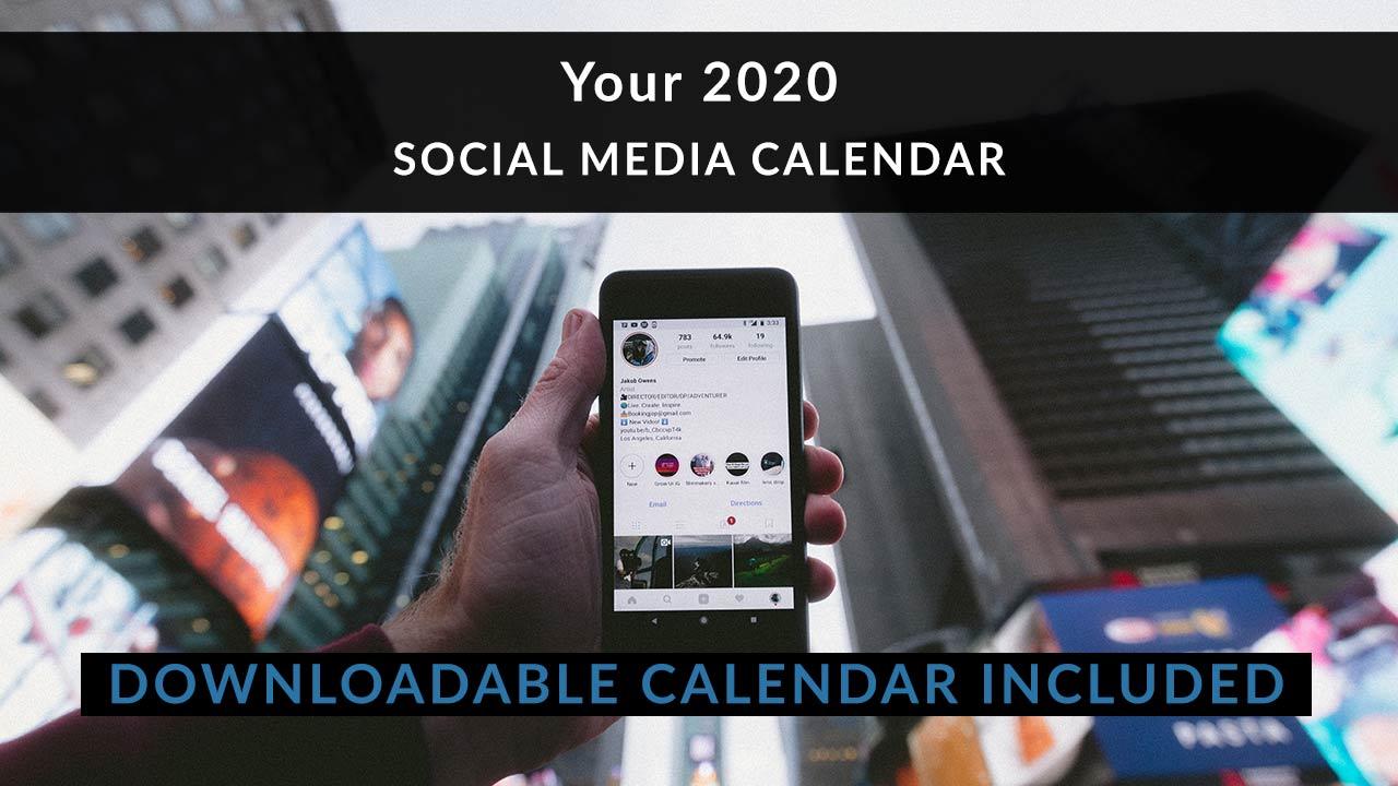 Your 2020 Social Media Calendar