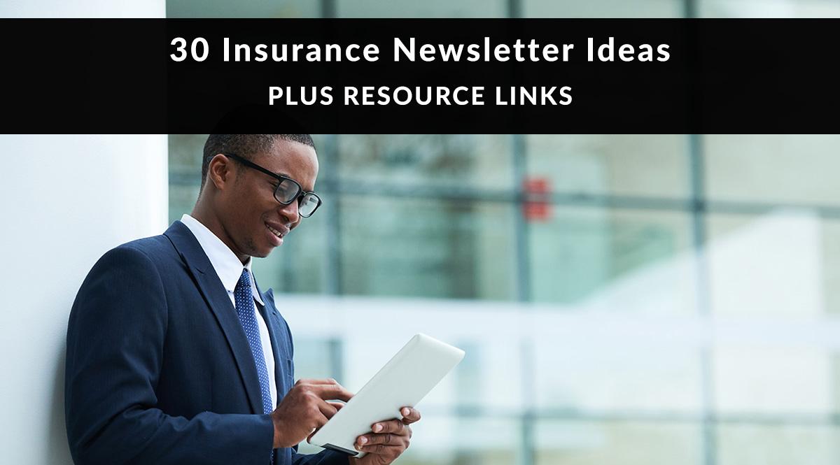 30 Insurance Newsletter Ideas