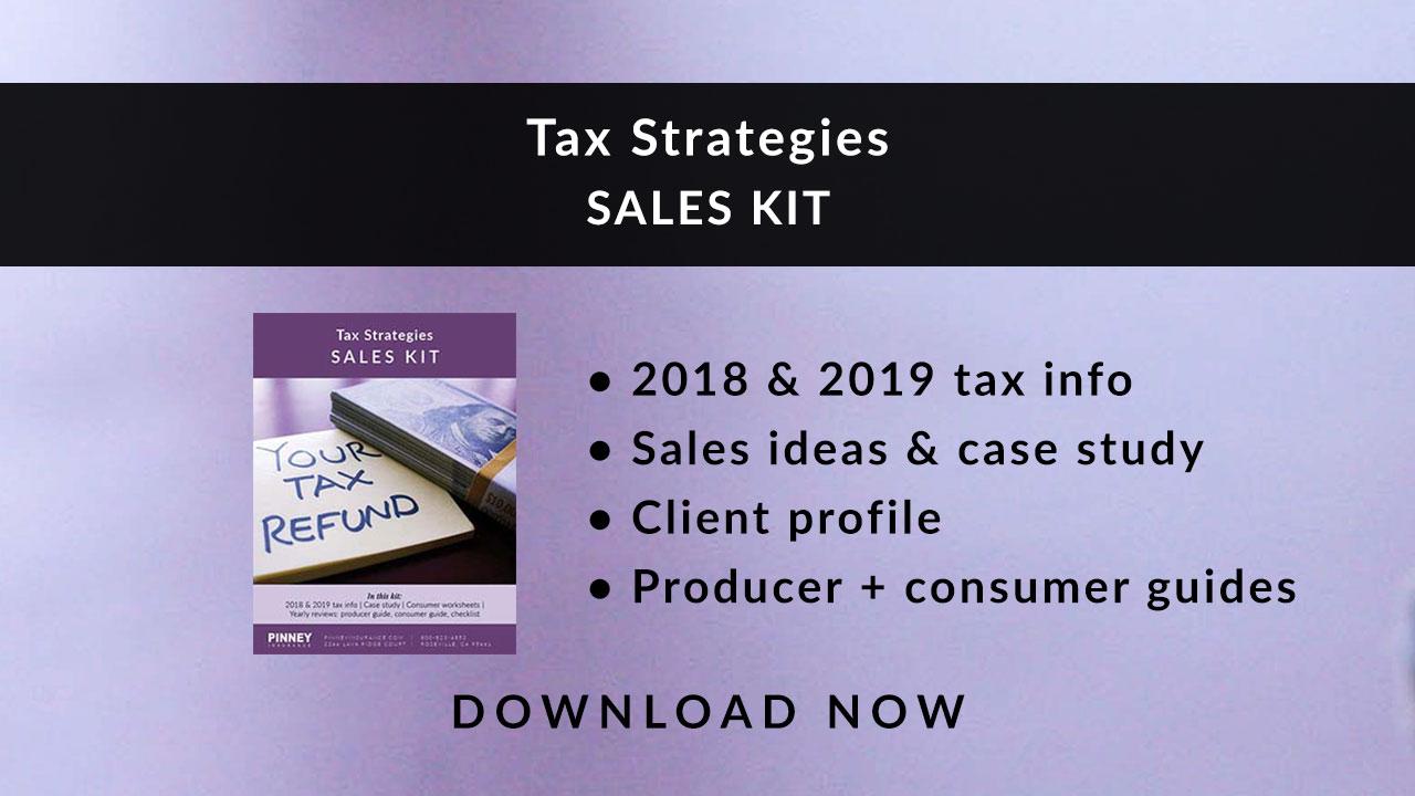 April 2019 Sales Kit: Tax Strategies