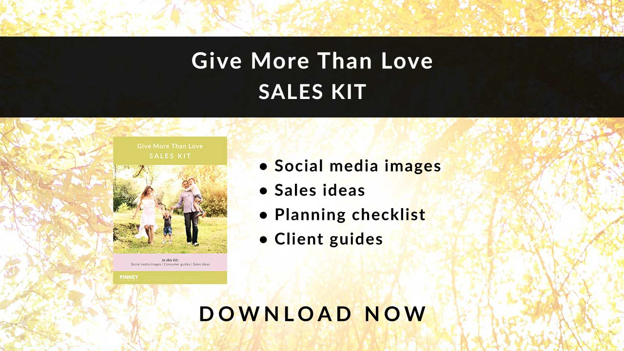 February 2020 Sales Kit: Give More Than Love