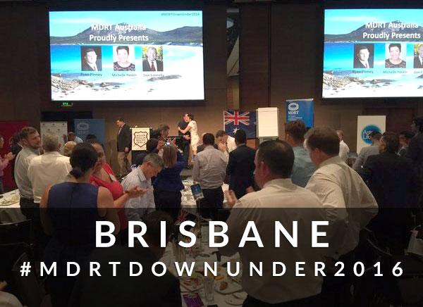MDRT Down Under: Brisbane