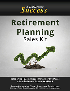 March 2017 Pinney Insurance Sales Kit: Retirement Planning