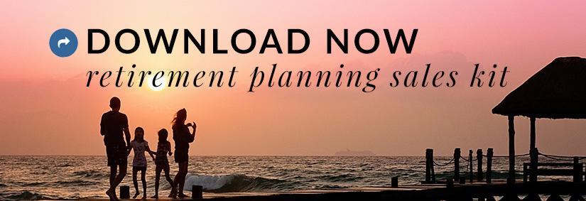 March Sales Kit: Retirement Planning
