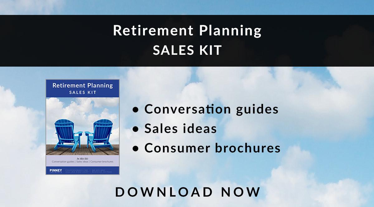 March 2018 Sales Kit: Retirement Planning
