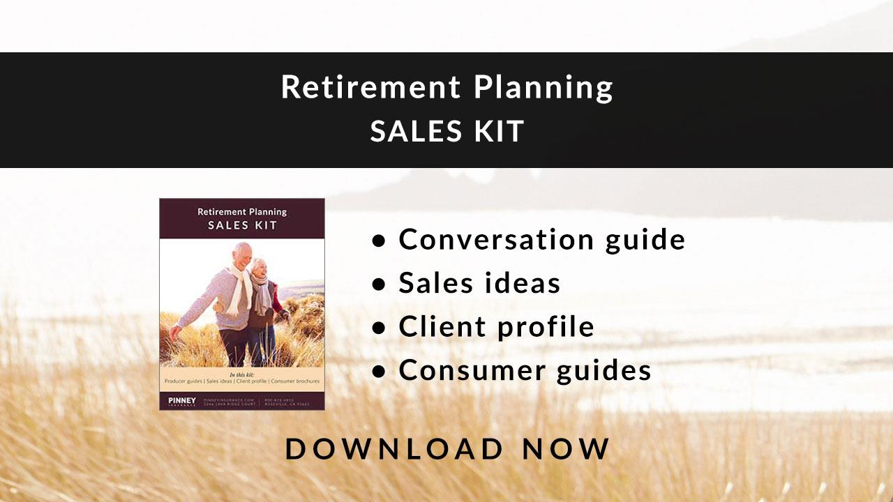 March 2019 Sales Kit: Retirement Planning