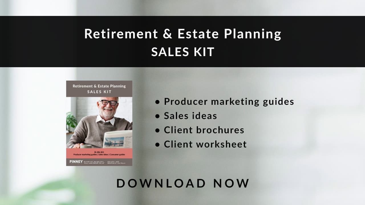 March 2021 Sales Kit: Retirement & Estate Planning