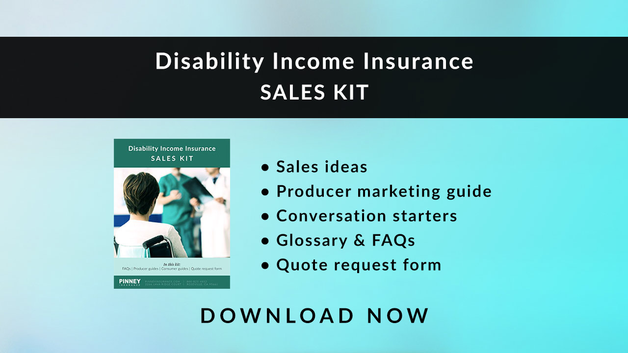 May 2020 Sales Kit - Disability Income Insurance