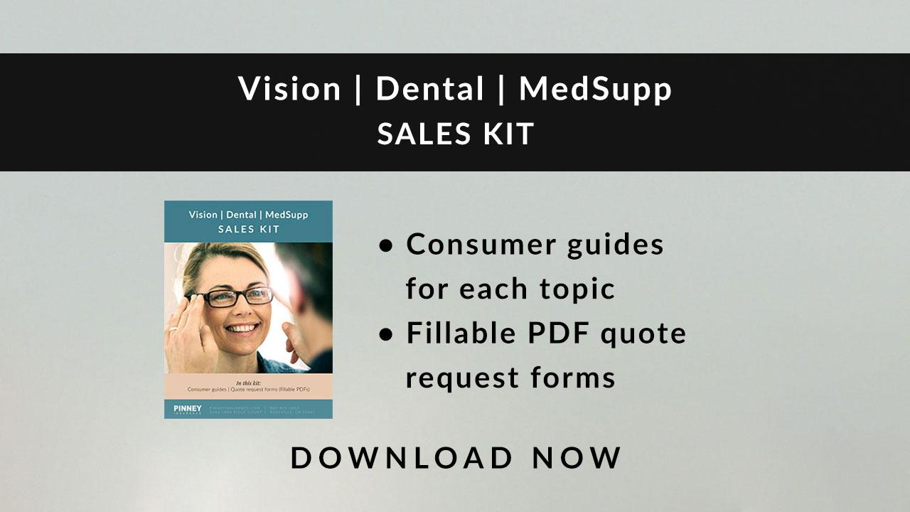 October 2019 Sales Kit: Vision, Dental, Medicare Supplement