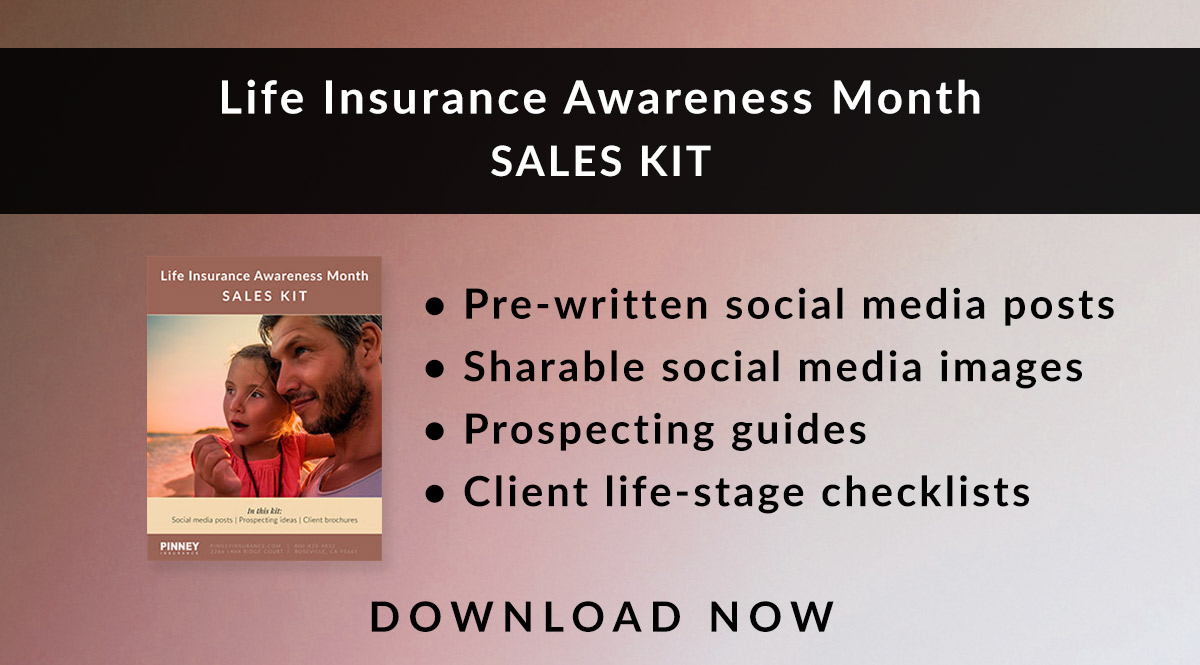 September 2018 Sales Kit: Life Insurance Awareness Month