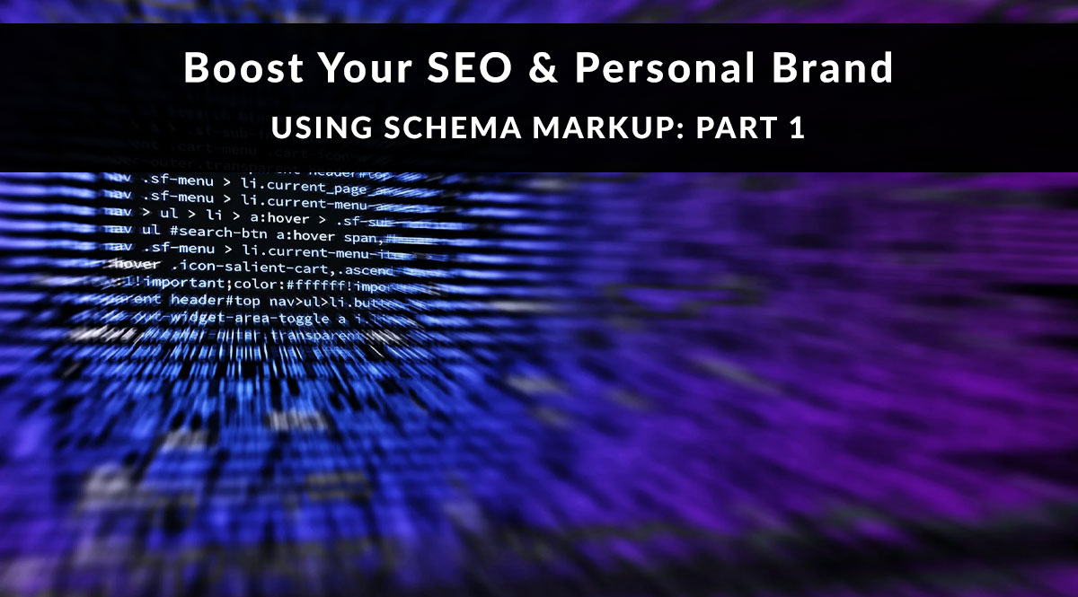 Boost Your SEO and Personal Brand Using Schema