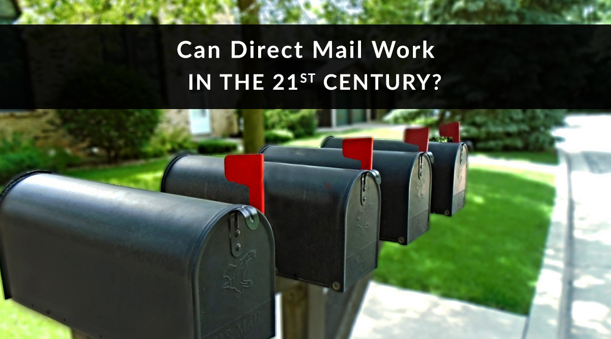 Can Direct Mail Work in the 21st Century?