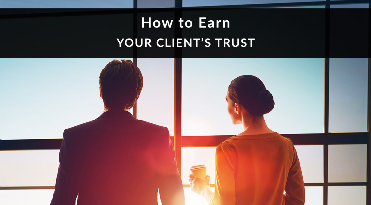 How to Earn Your Client's Trust