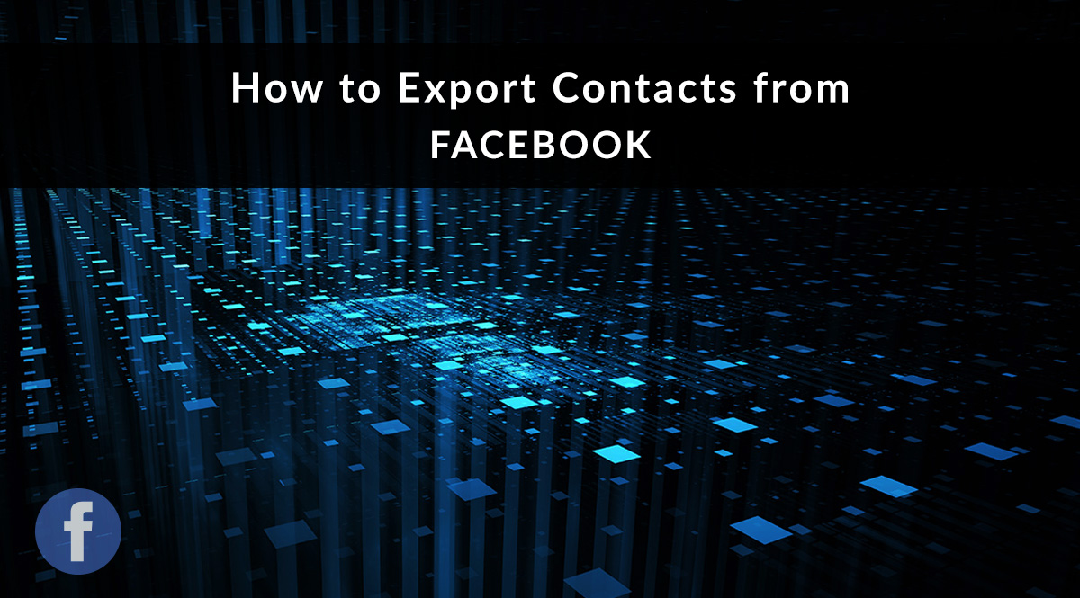 How to Export Contacts from Facebook