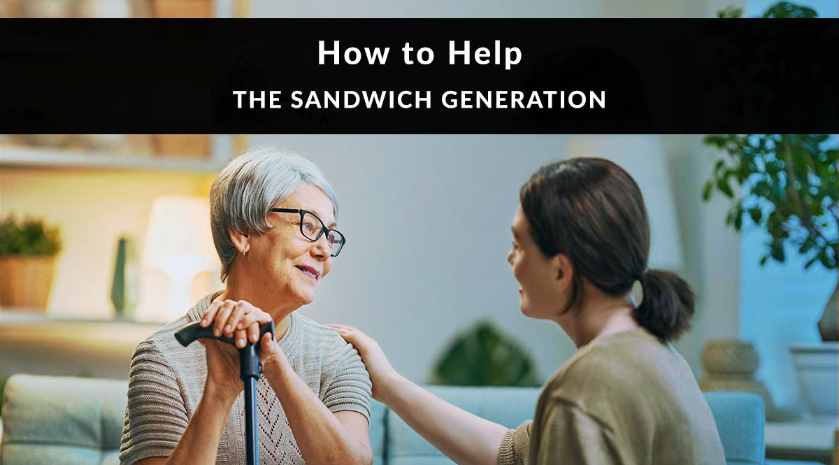 How to Help the Sandwich Generation