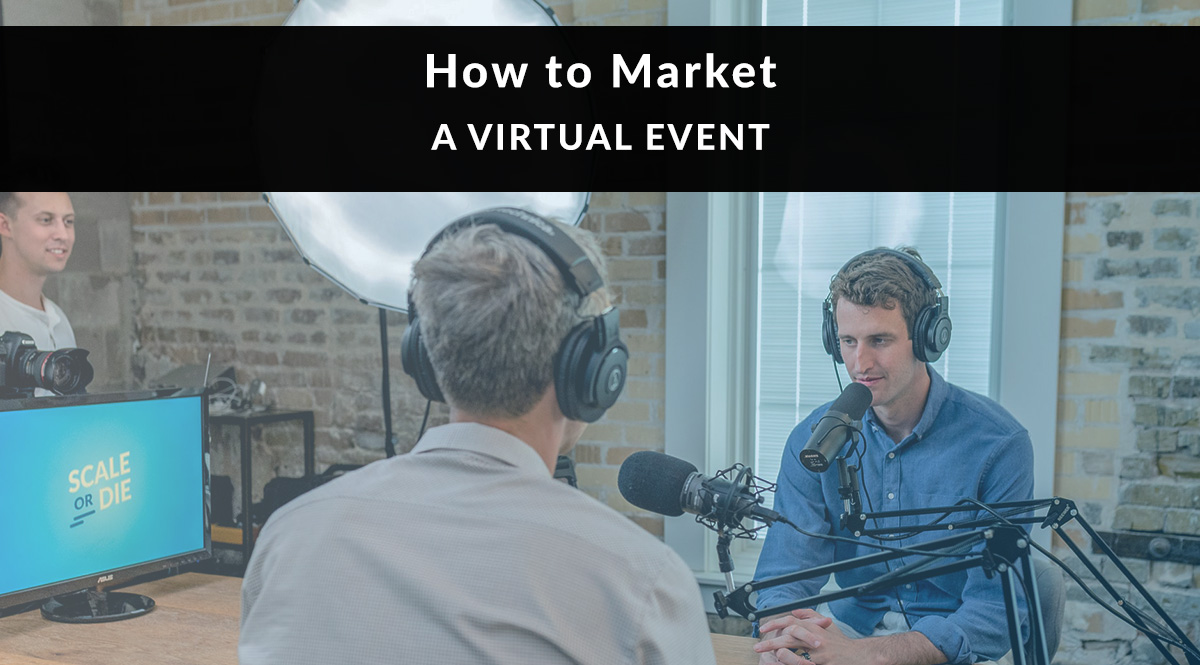 How to Market a Virtual Event