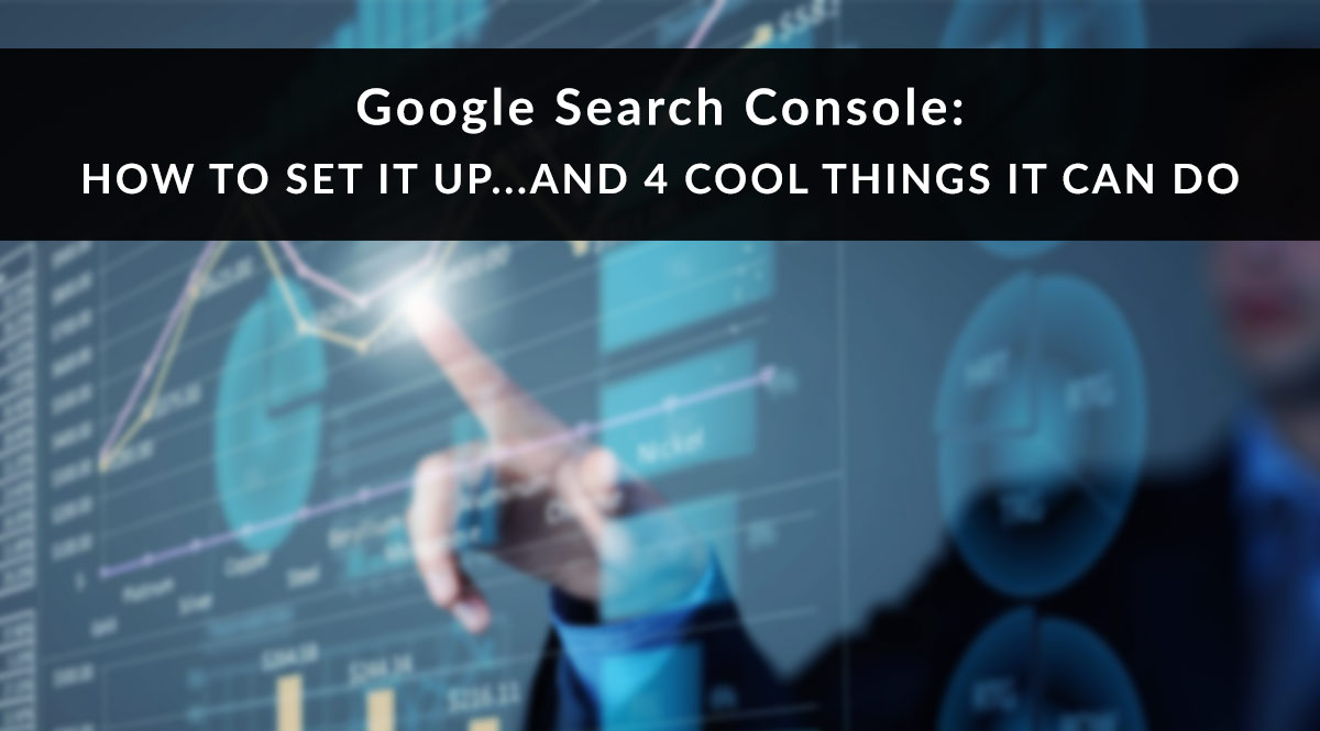 How to Set Up Google Search Console