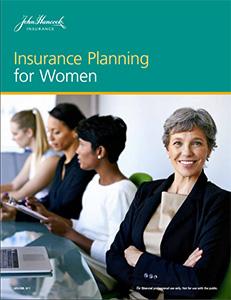John Hancock brochure: Insurance Planning for Women