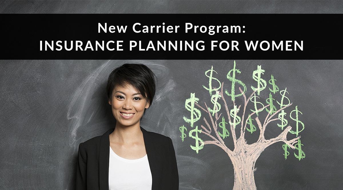 New Carrier Program: Insurance Planning for Women