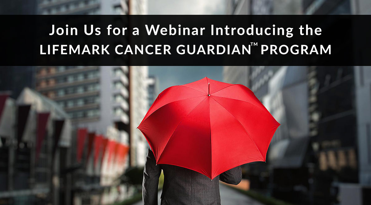 LifeMark Cancer Guardian™ Program™ Webinar