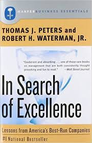 In Search of Excellence by Thomas J. Peters and Robert H. Waterman