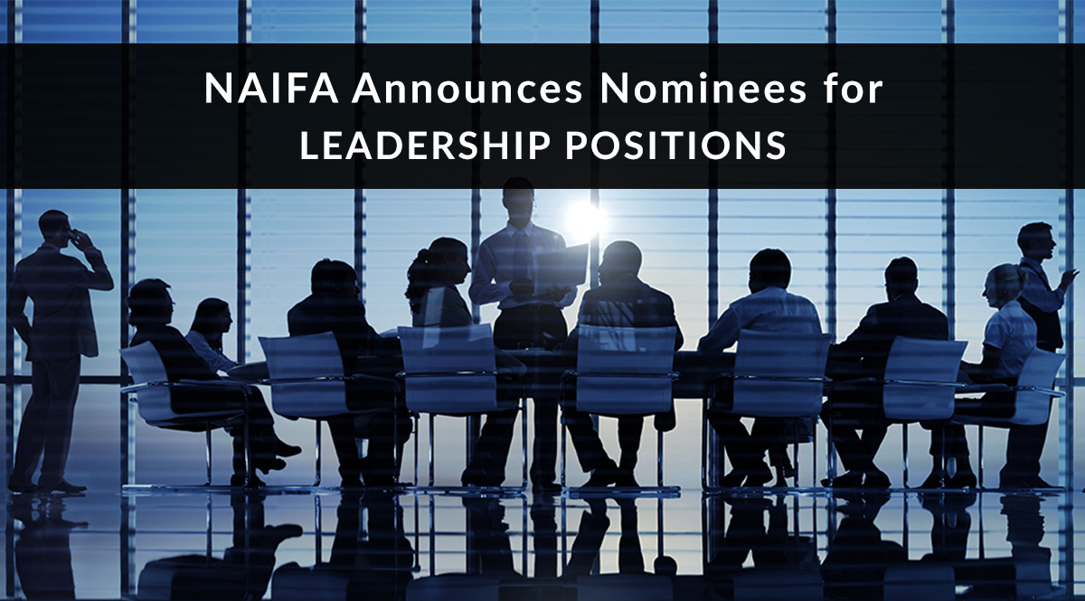 NAIFA Announces Nominees for Leadership Positions