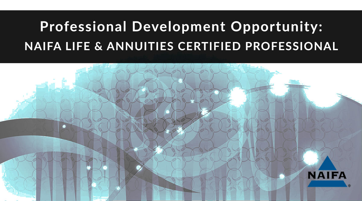 Professional development opportunity: NAIFA LACP certification