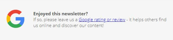 Screenshot of our prompt in the newsletter asking for Google reviews.