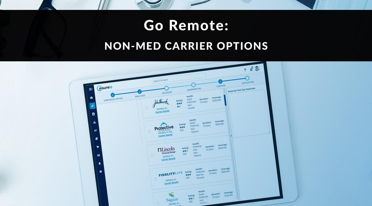 Go Remote: Non-Med Carrier Options