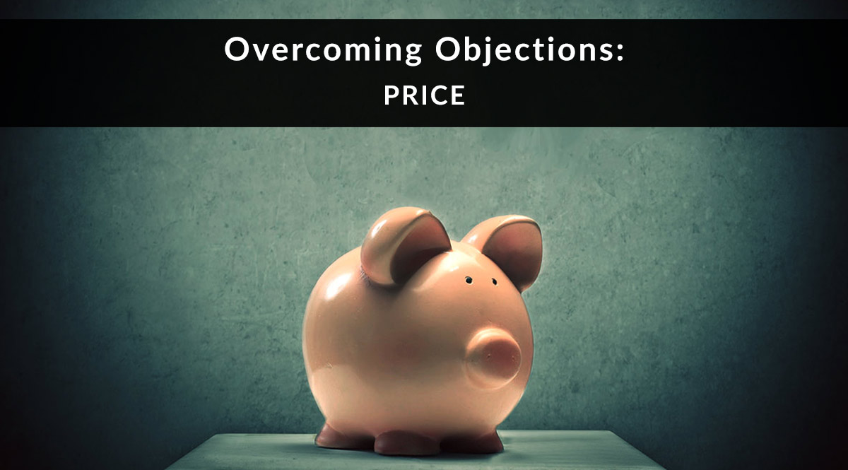 Overcoming Objections: Price