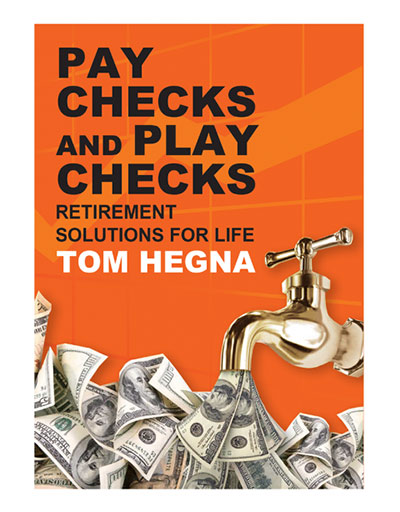 Pay Checks and Play Checks by Tom Hegna