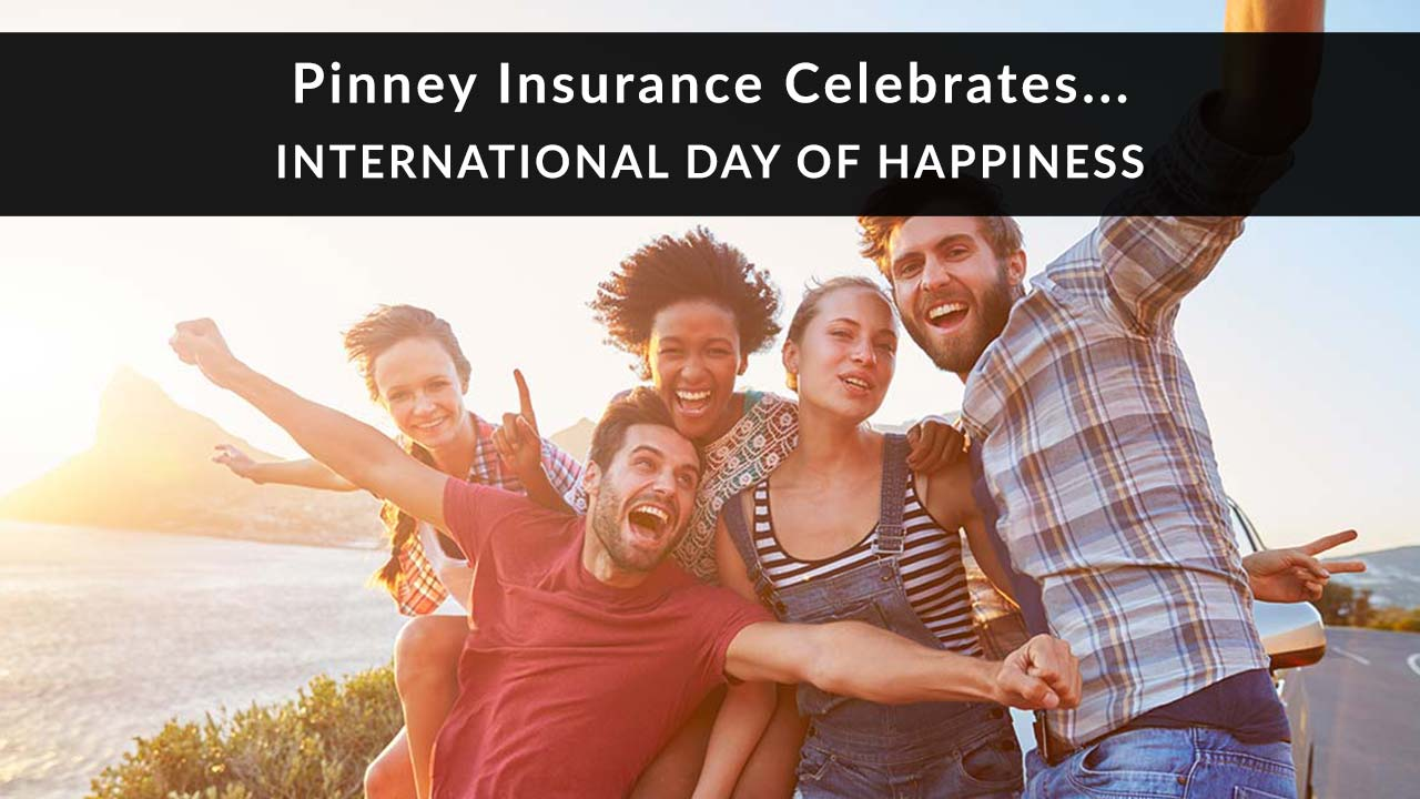 Pinney Insurance celebrates International Day of Happiness