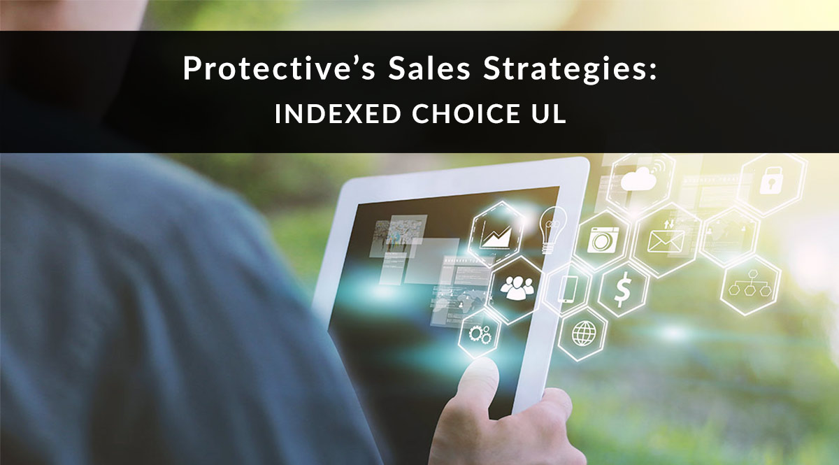 Protective Indexed Choice UL