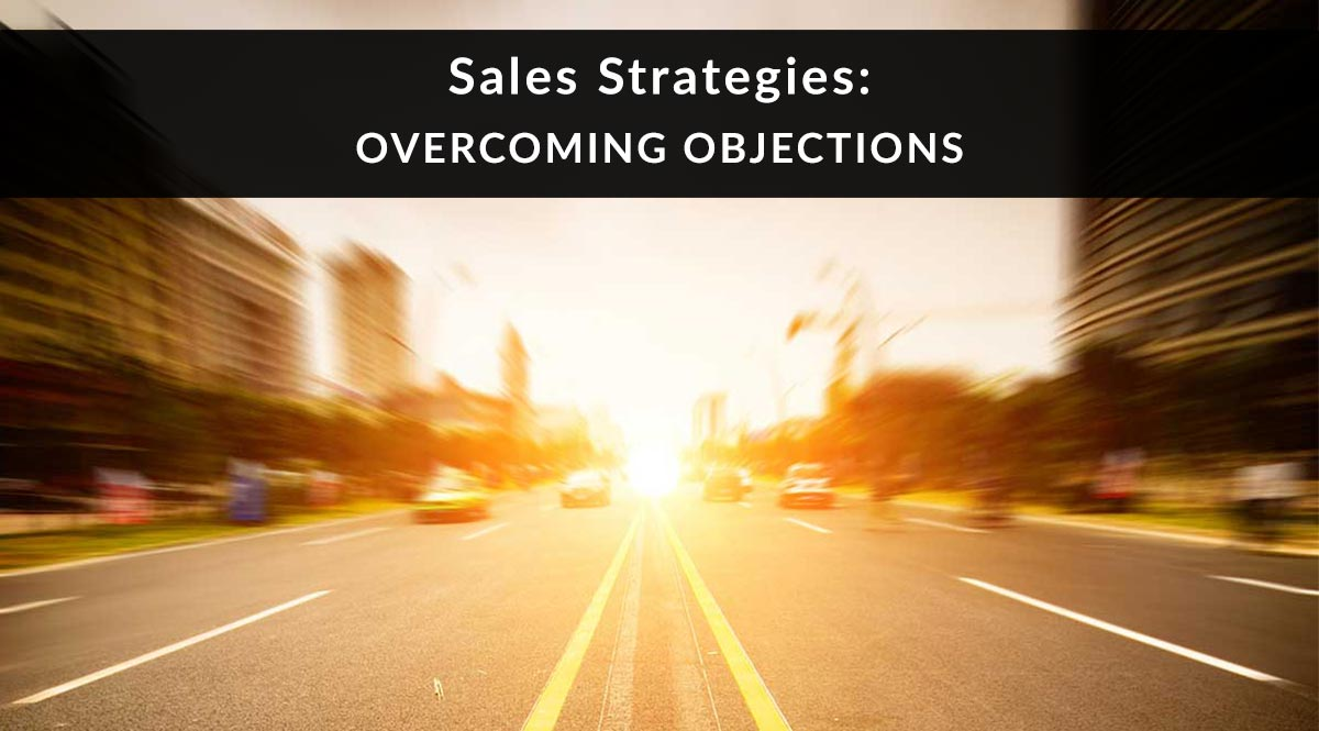 Sales Strategies: Overcoming Objections