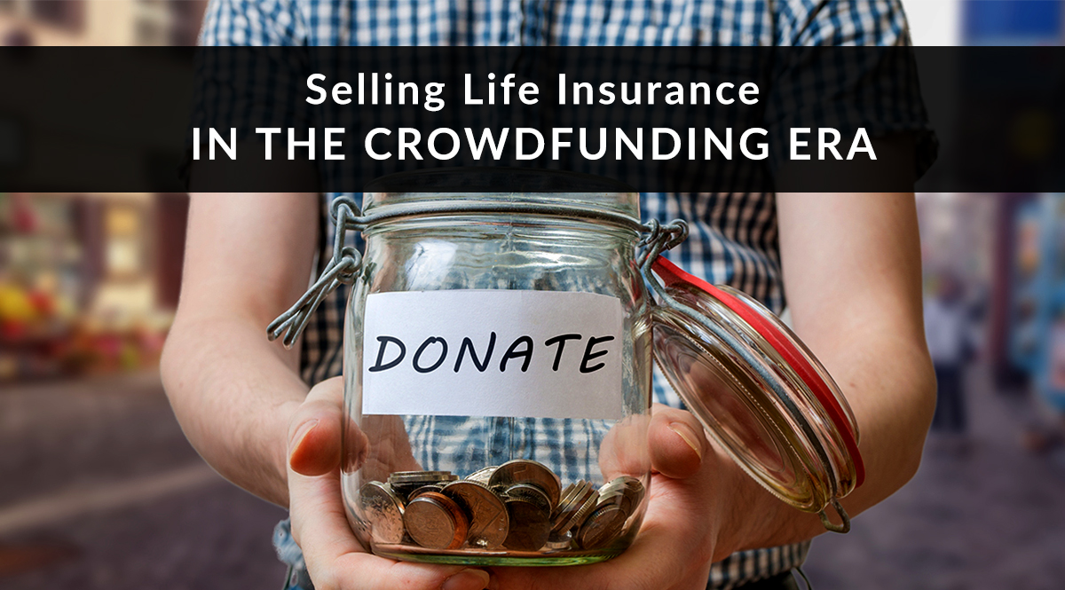 Selling Life Insurance in the Crowdfunding Era