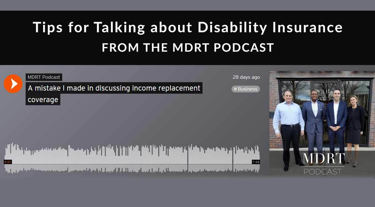 Tips for Talking about Disability Insurance from the MDRT Podcast
