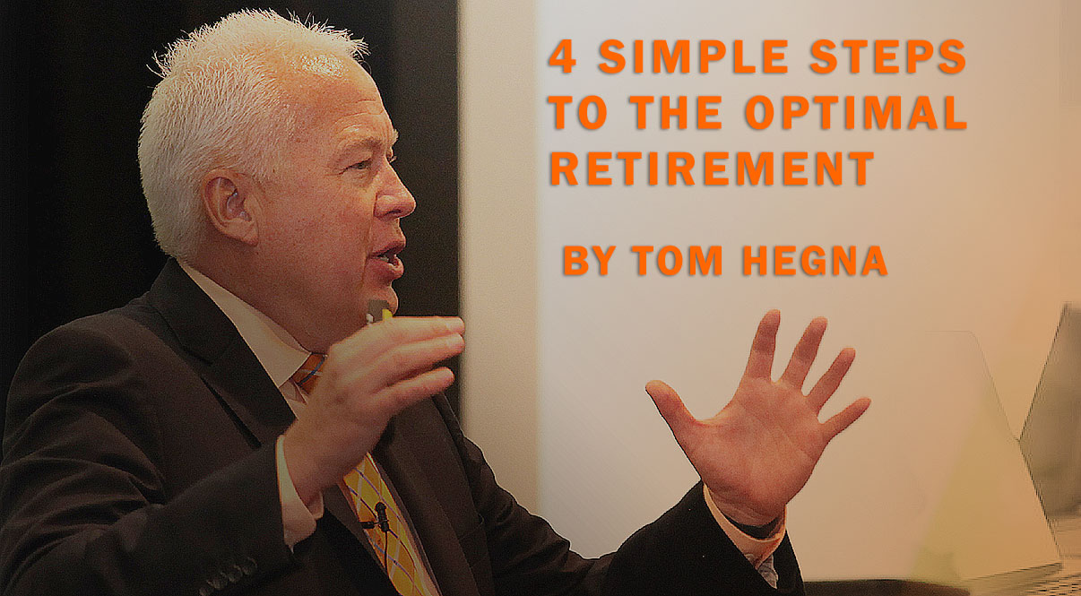 Tom Hegna: The Optimal Retirement Plan