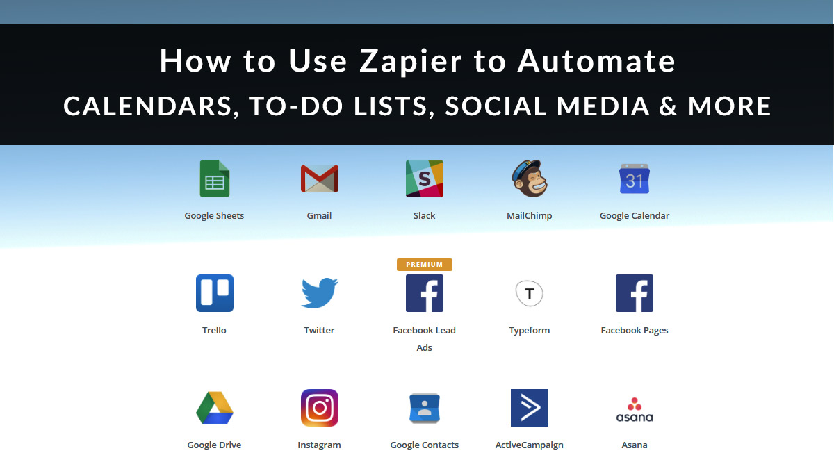 Use Zapier to Automate Calendars, Lists, Social Media & More