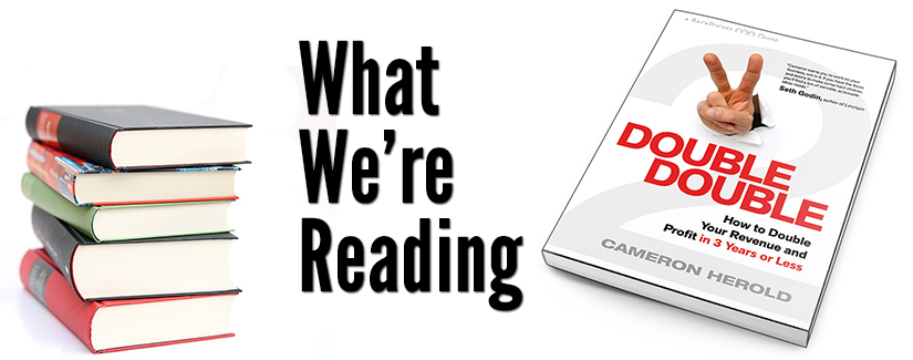 What We're Reading: Double Double by Cameron Herold