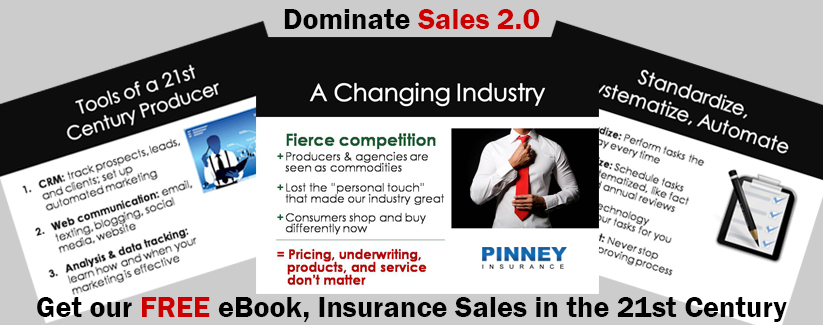 Dominate Sales 2.0: Get our FREE eBook, Insurance Sales in the 21st Century